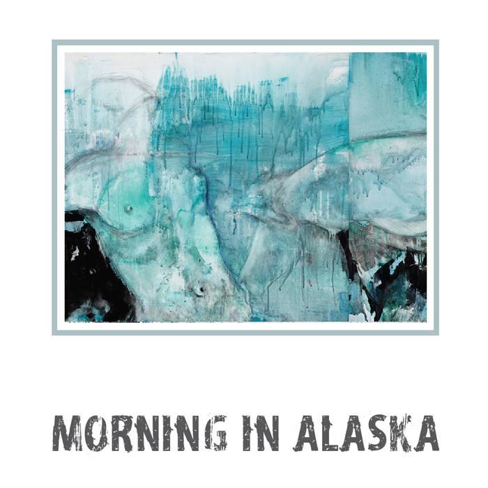 Morning in Alaska cover art