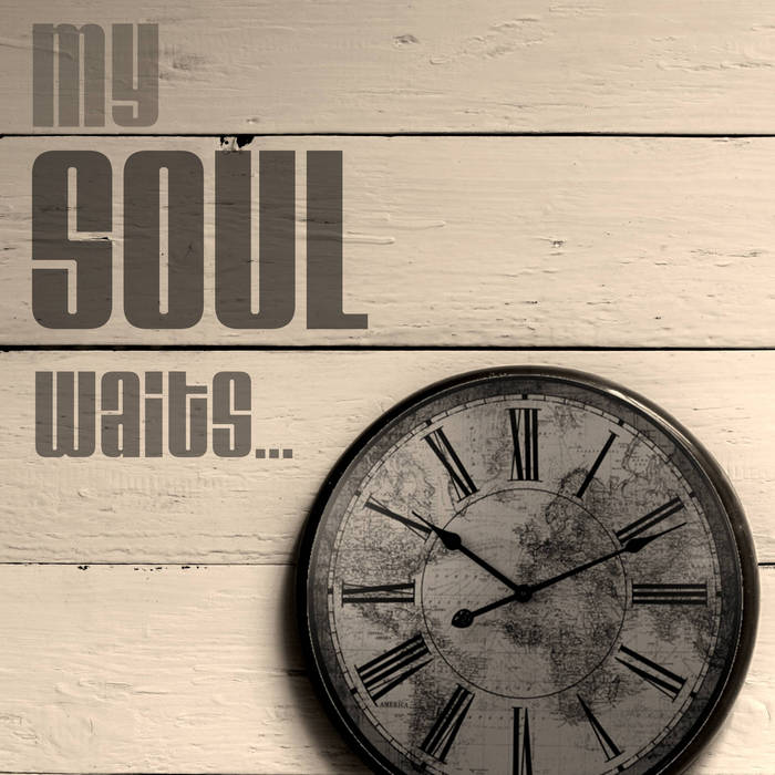 My soul waits cover art