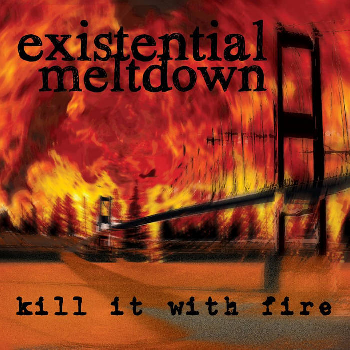 Kill It With Fire cover art