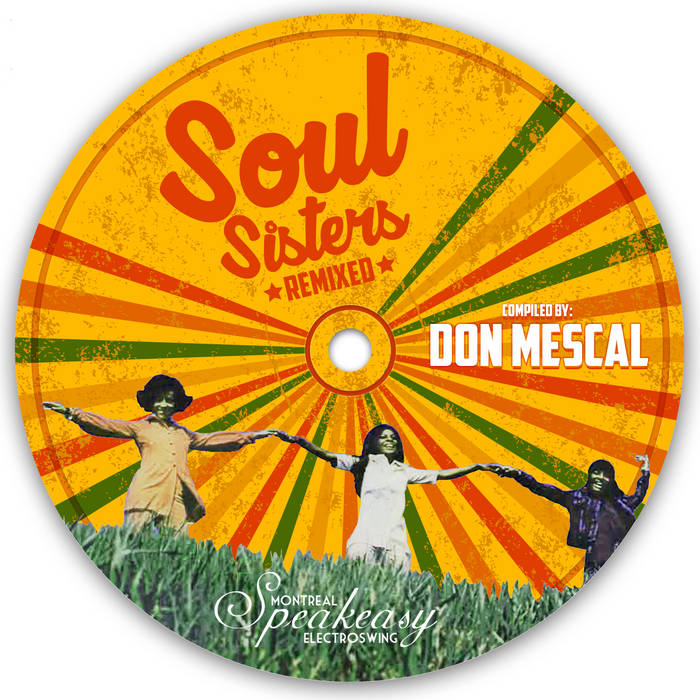 Soul Sisters Remixed - Speakeasy vol.5 by Don Mescal cover art
