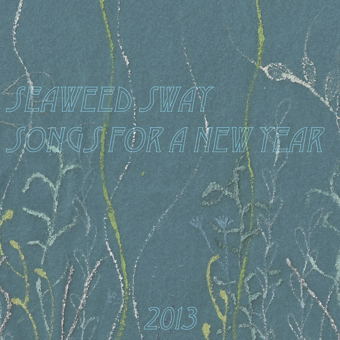 seaweed sway songs for a new year cover art