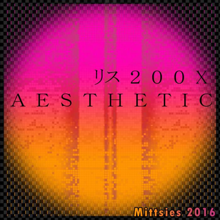 200X AESTHETIC cover art
