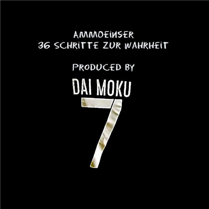 36 Schritte zur Wahrheit (prod by Dai Moku) cover art
