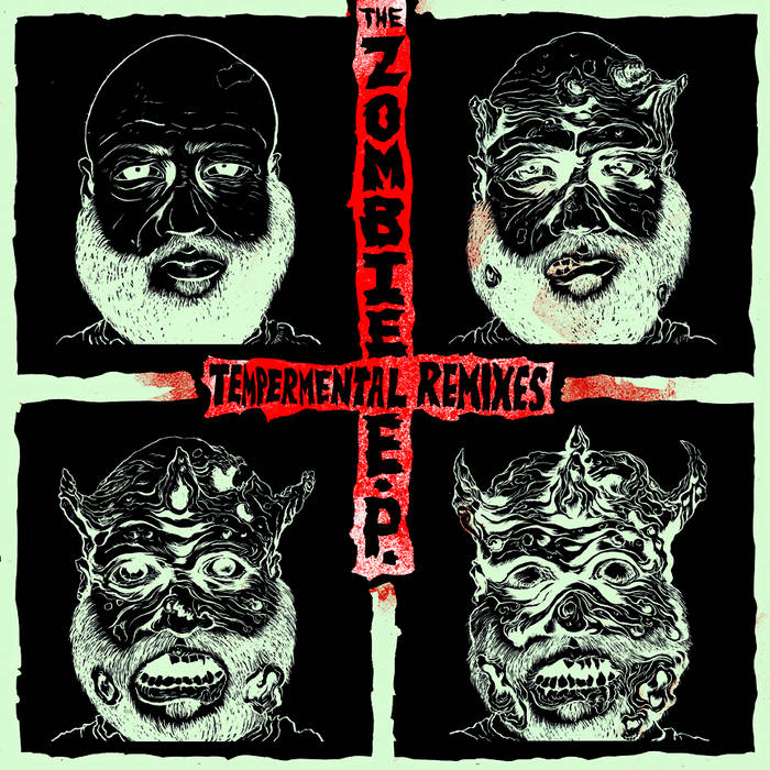 The Zombie EP TEMPERMENTAL REMIXES cover art