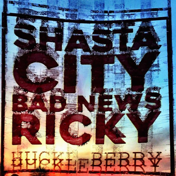 Shasta City, Bad News Ricky cover art