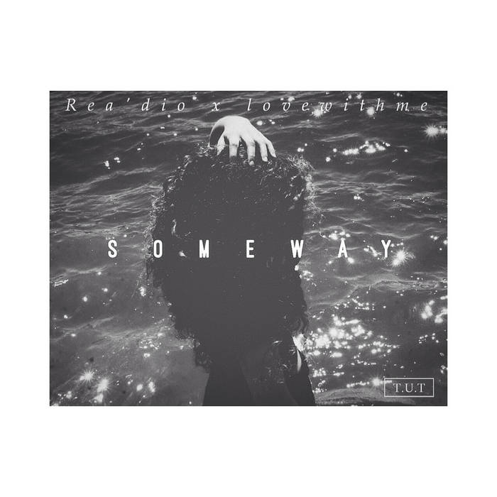 rea'dio x lovewithme - someway cover art