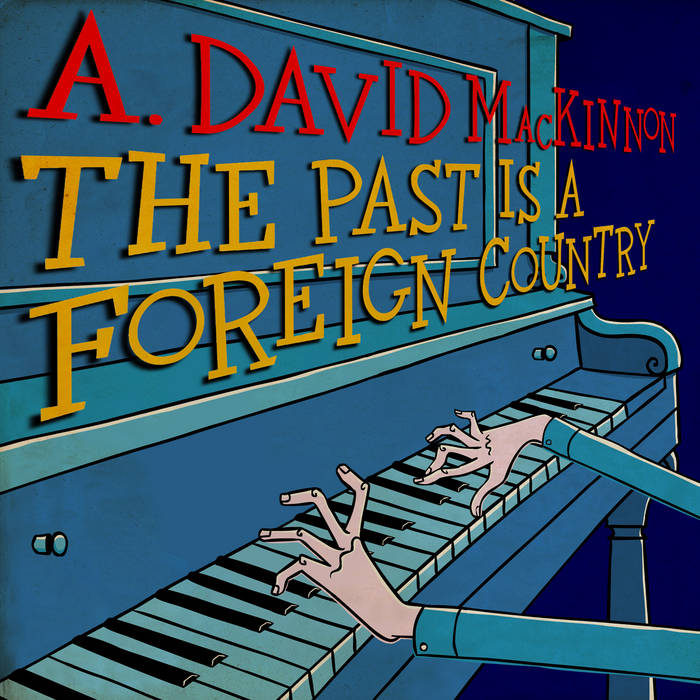 The Past is a Foreign Country cover art