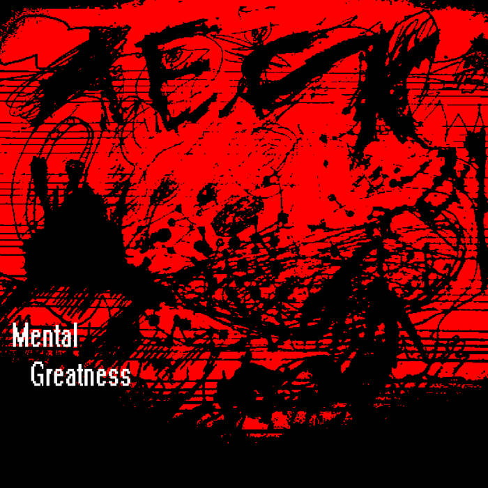 Mental Greatness cover art
