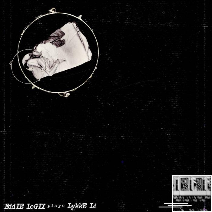 Eddie Logix Plays Lykke Li cover art