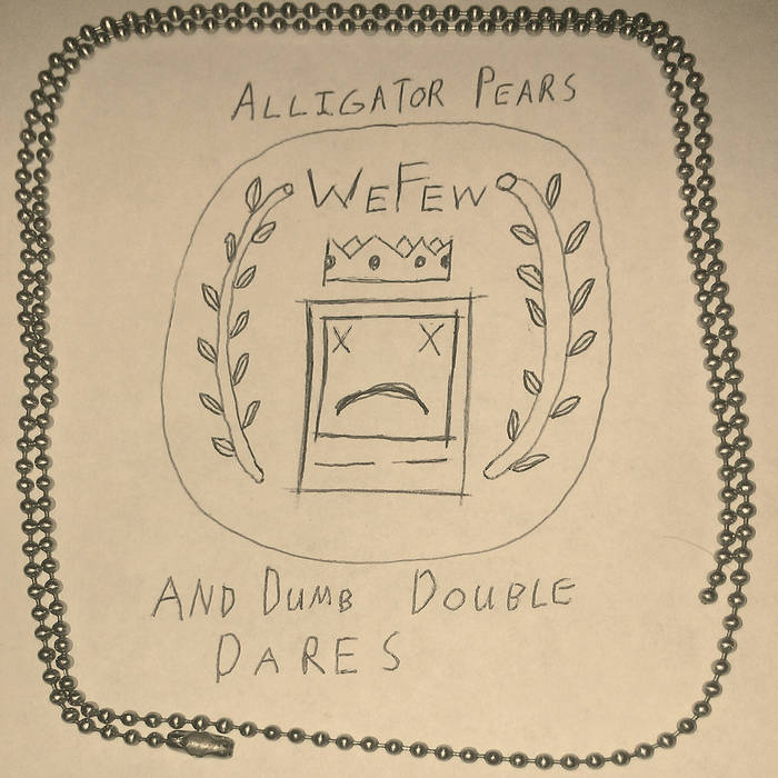 Alligator Pears and Dumb Double Dares cover art