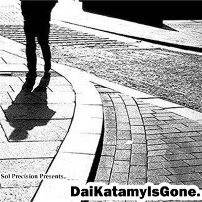 DaiKatamyIsGone. cover art