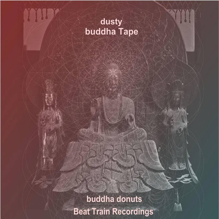 dusty buddha tape cover art