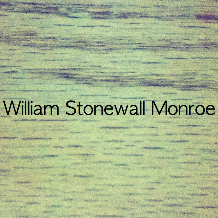 William Stonewall Monroe cover art