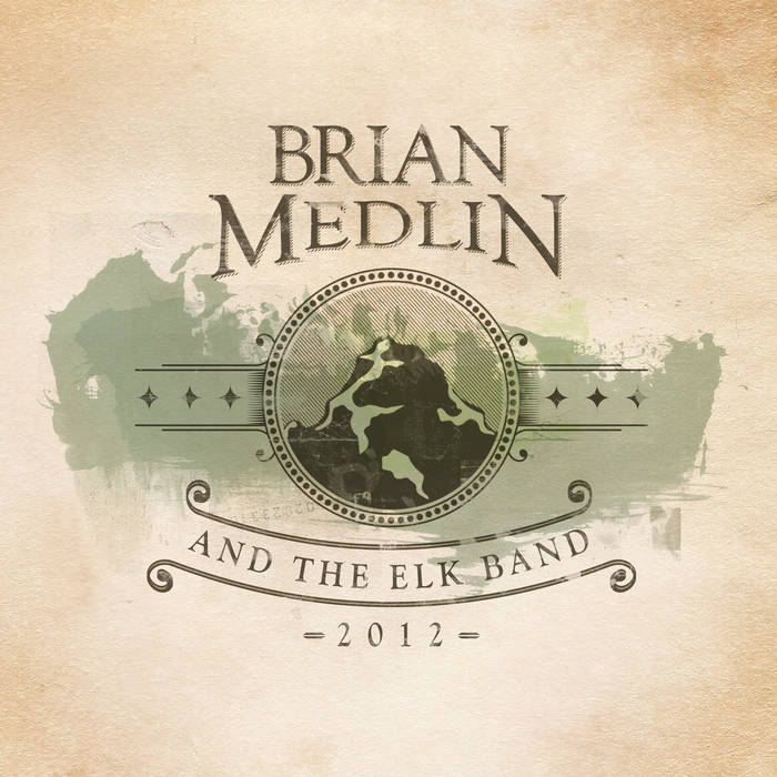 Brian Medlin & The Elk Band cover art