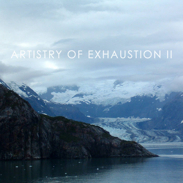 Artistry of Exhaustion II cover art