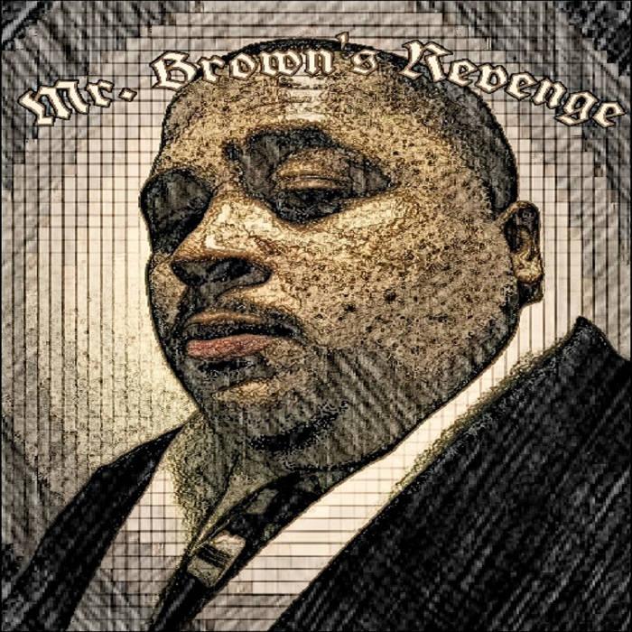 Mr.Brown's Revenge (the mixtape) cover art