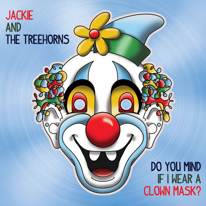 Do You Mind If I Wear A Clown Mask? cover art