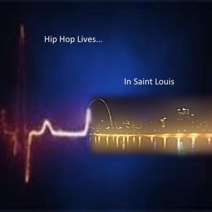 Hip Hop Lives... In St. Louis cover art