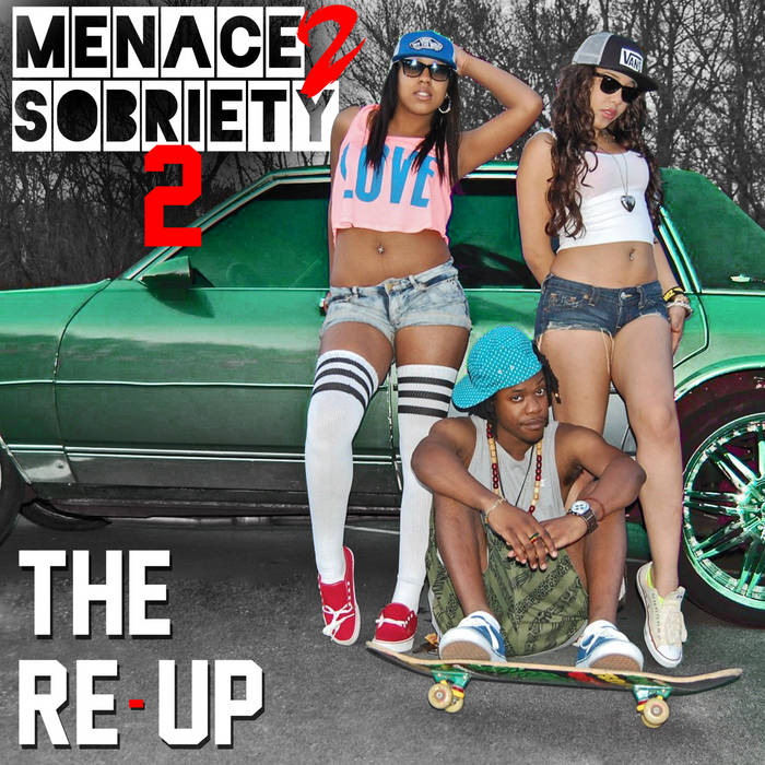 Menace To Sobriety 2: The Re-Up cover art