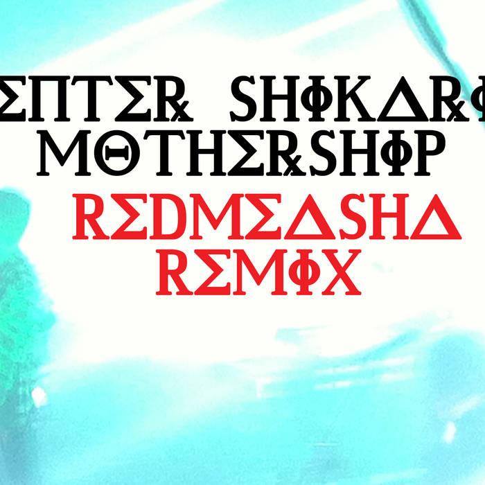 Enter Shikari - Mothership (Redmeasha Dubstep Remix) cover art