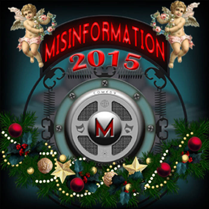 Misinformation Podcast Christmas Spectacular 2015 cover art