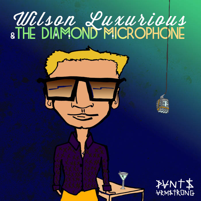 Wilson Luxurious and the Diamond Microphone cover art