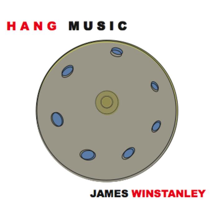 James Winstanley ~ Hang Music cover art