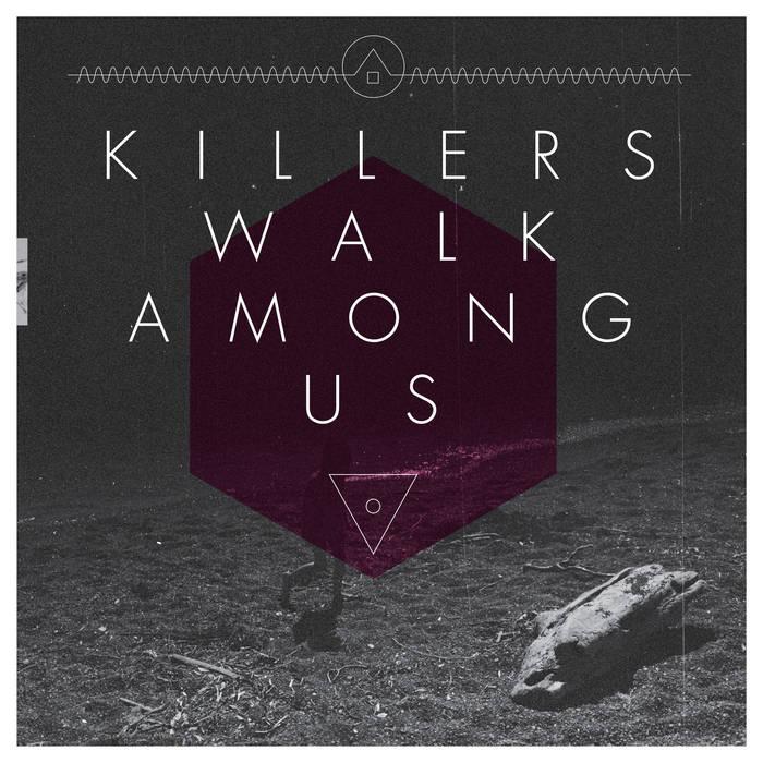 Killers Walk Among Us cover art