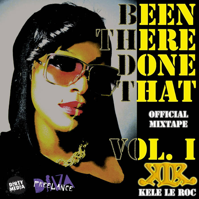 Been There Done That Vol. 1 (Official Mixtape) cover art
