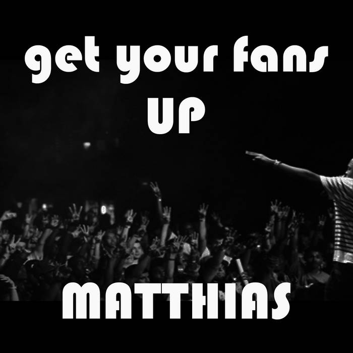 Get Your Fans Up cover art