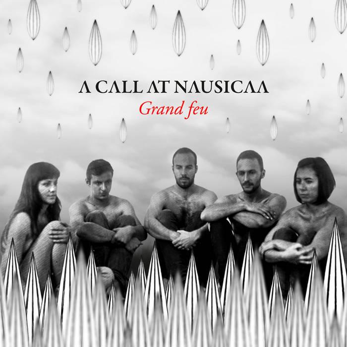 A Call At Nausicaa - Grand Feu cover art