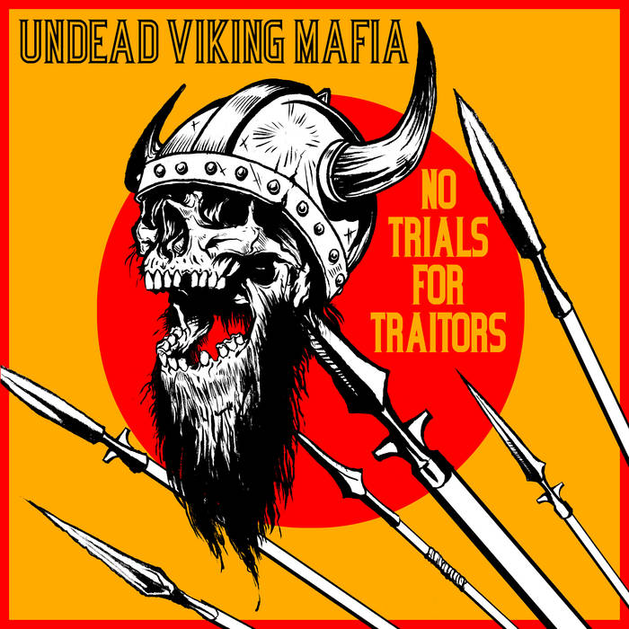 No Trials for Traitors cover art
