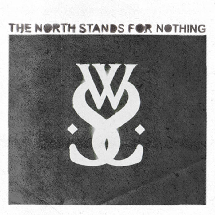 The North Stands For Nothing cover art