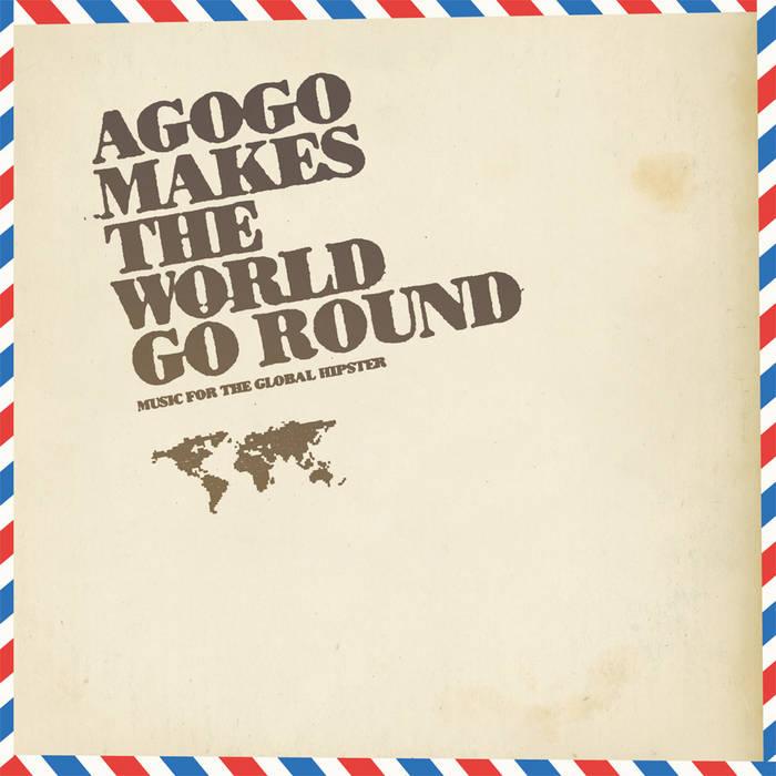 agogo makes the world go round cover art
