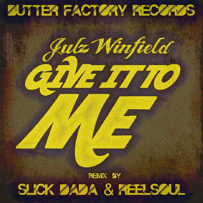 BFR001: Julz Winfield - Give It To Me cover art