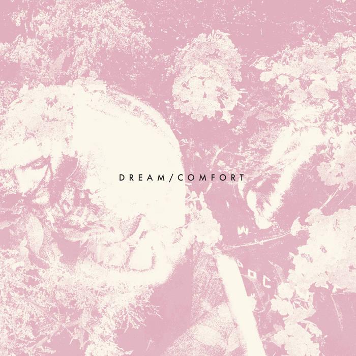 Dream / Comfort cover art