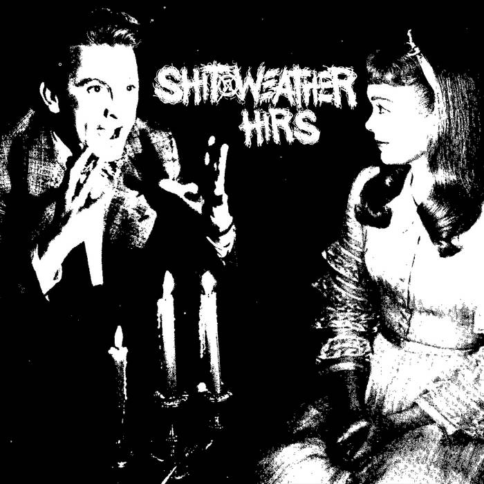 Shit Weather/Hirs cover art