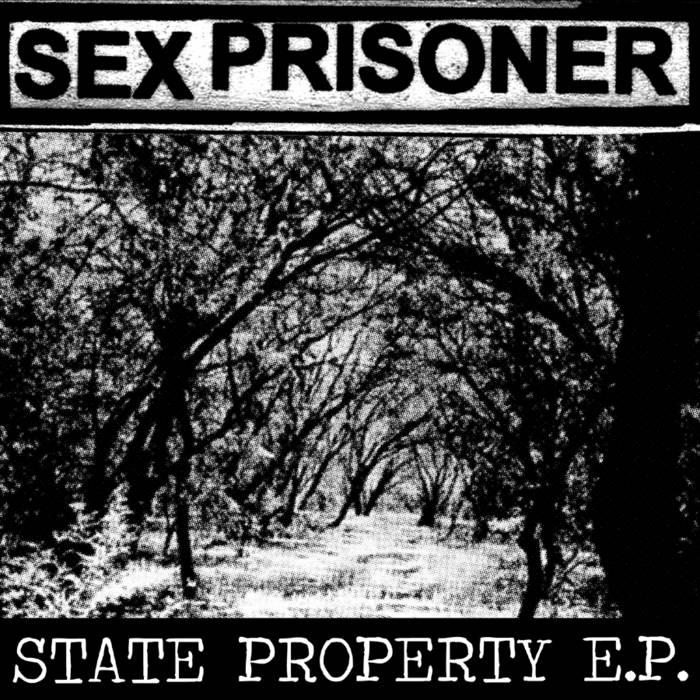 "SEX PRISONER ""STATE PROPERTY E.P."" (BTR 003) cover art"