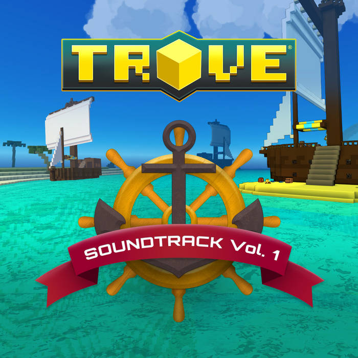 TROVE SOUNDTRACK  - VOL 1 cover art