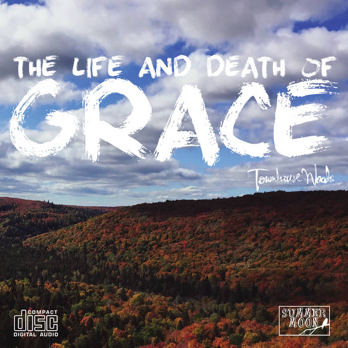 The Life And Death Of Grace cover art