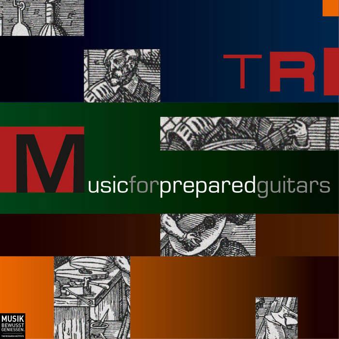 Music For Prepared Guitars cover art