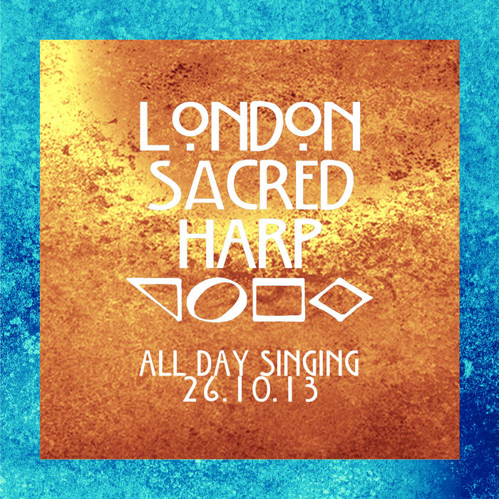 6th Annual London All-Day Singing, 26 Oct 2013 cover art