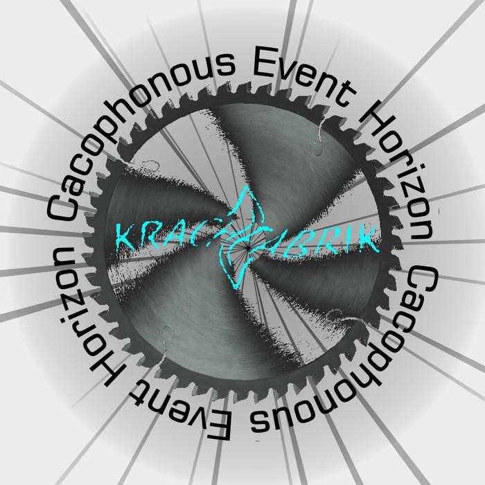 Cacophonous Event Horizon cover art