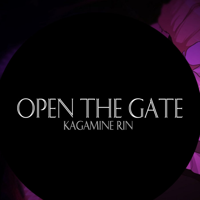 Open The Gate (ft. Kagamine Rin) cover art