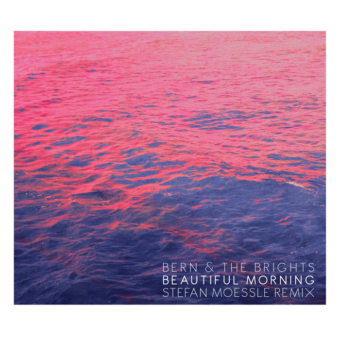 Beautiful Morning - Stefan Moessle Remix cover art