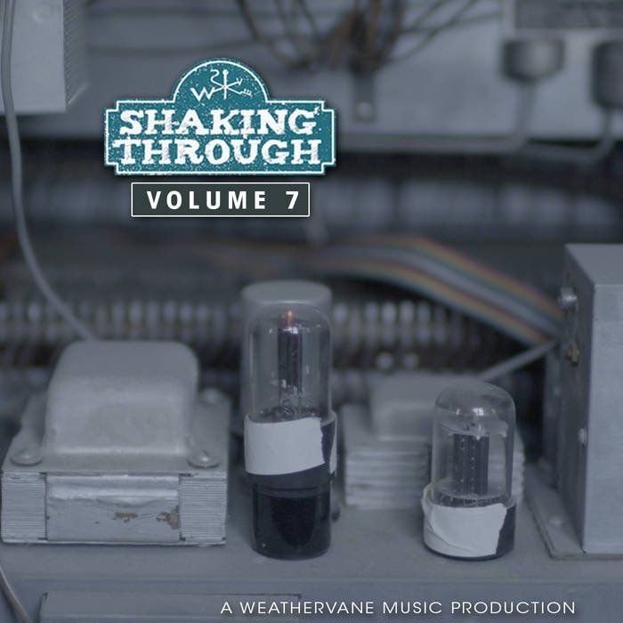 Shaking Through - Volume 7 cover art