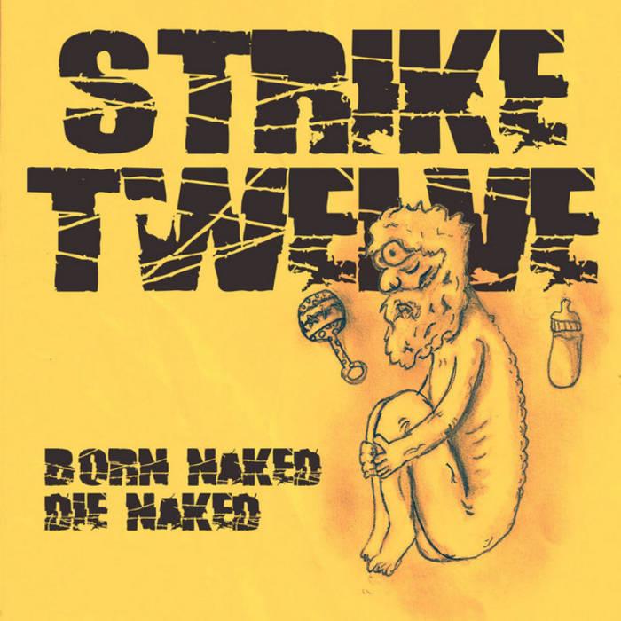Born Naked, Die Naked cover art