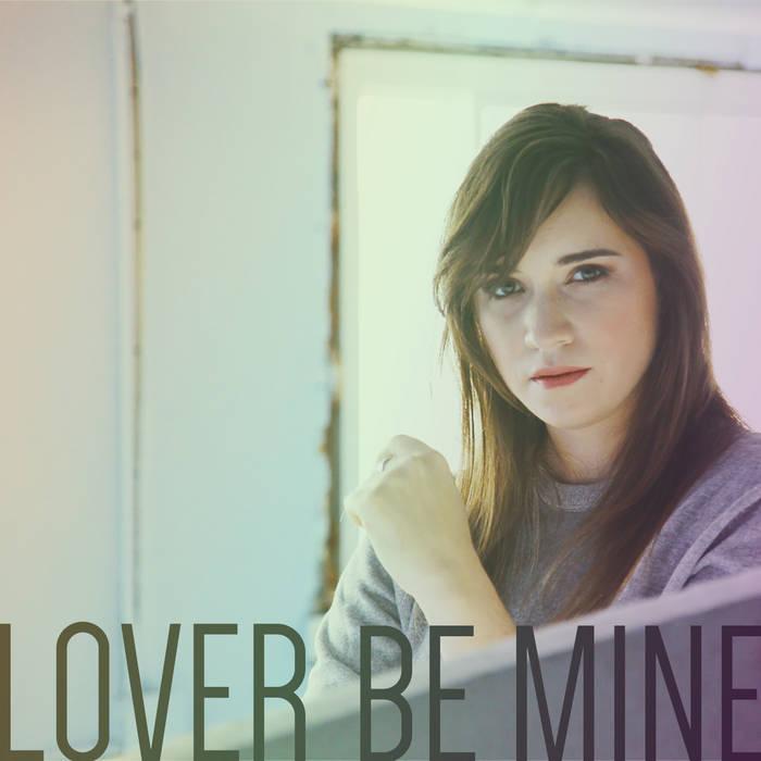 Lover, Be Mine cover art
