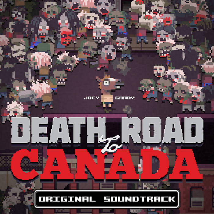 Death Road to Canada - OST cover art