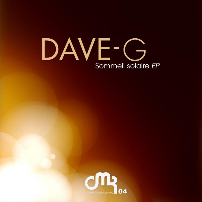 [CMR04] DAVE-G - SOMMEIL SOLAIRE EP cover art